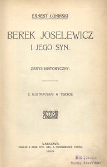 Berek Joselewicz i jego syn. Zarys historyczny z ilustracyami w tekście