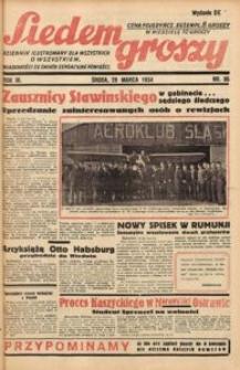 Siedem Groszy, 1934, R. 3, nr 86. - Wyd. DE