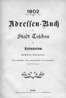 Adressen-Buch der Stadt Teschen, 1902