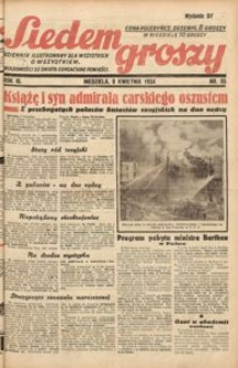 Siedem Groszy, 1934, R. 3, nr 95. - Wyd. DE