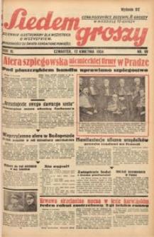 Siedem Groszy, 1934, R. 3, nr 99. - Wyd. DE