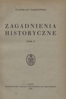 Zagadnienia historyczne. T. 2