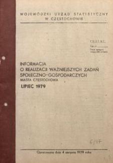 Informacja o Realizacji Ważniejszych Zadań Społeczno-Gospodarczych Miasta Częstochowa. Lipiec 1979