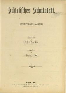 Schlesisches Schulblatt, Jg. 32 (1903), Nr. 1-19, 21-24