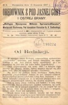 Orędownik z pod Jasnej Góry i Ostrej Bramy : miesięcznik ilustrowany - religijno-narodowy, 1907, R.1, Nr 9
