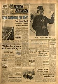 Trybuna Robotnicza, 1957, nr309