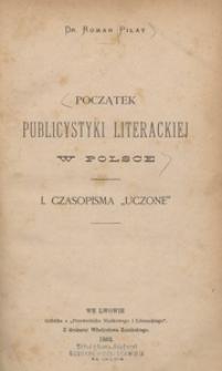 """Początek publicystyki literackiej w Polsce. Czasopisma """"uczone"""""""