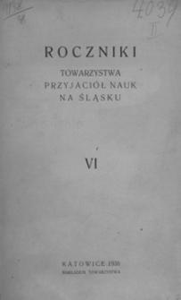 Roczniki Towarzystwa Przyjaciół Nauk na Śląsku, 1938, R. 6