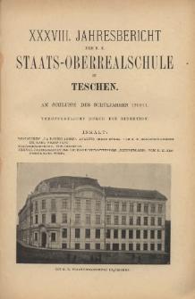 Jahresbericht der k. k. Staats-Oberrealschule in Teschen, 1910/1911
