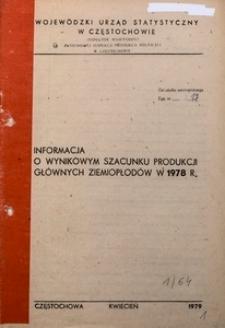 Informacja o wynikowym szacunku produkcji głównych ziemiopłodów w 1978 r.
