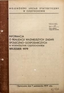 Informacja o Realizacji Ważniejszych Zadań Społeczno-Gospodarczych w Województwie Częstochowskim. Wrzesień 1979
