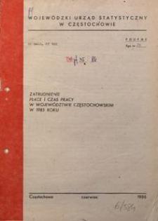 Zatrudnienie, płace i czas pracy w województwie częstochowskim w 1985 roku