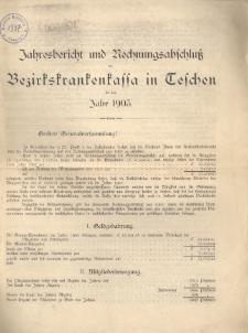 Jahresbericht und Rechnungsabschluß der Bezirkskrankenkassa in Teschen für das Jahr 1903