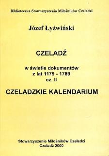 Czeladź w świetle dokumentów z lat 1179-1789. Cz. 2, Czeladzkie kalendarium