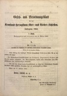 Gesetz- und Verordnungsblatt für das Kronland Herzogthum Ober- und Niederschlesien, 1863, St. 1