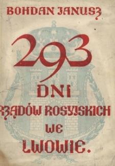 293 dni rządów rosyjskich we Lwowie (3 IX 1914 - 22 VI 1915)
