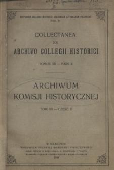 Archiwum Komisji Historycznej. T. 12, Cz. 2