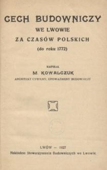 Cech budowniczy we Lwowie za czasów polskich (do roku 1772)