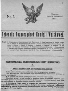 Dziennik Rozporządzeń Komisji Wojskowej, 1918, R. 1, nr 1
