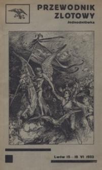 Przewodnik zlotowy. Jednodniówka wydana przez dzielnicę małopolską na zlot sokoli Jana III Sobieskiego. (Lwów 15-18 VI 1933)