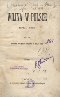 Wojna w Polsce roku 1831 przez oficera polskiego opisana w roku 1832