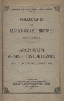 Archiwum Komisji Historycznej. Serja 2. T. 2 = 14