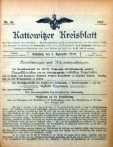 Kattowitzer Kreisblatt, 1910, nr 45