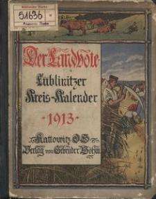 Der Landbote. Lublinitzer Kreiskalender für das Jahr 1913