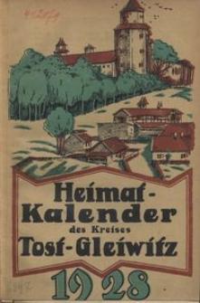 Heimatkalender für den Kreis Tost-Gleiwitz für das Jahr 1928, 1. Jahrgang