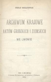 Archiwum Krajowe aktów grodzkich i ziemskich we Lwowie