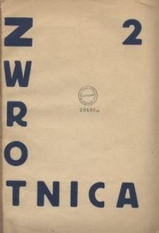 Zwrotnica : czasopismo : kierunek sztuka teraźniejszości, 1922, Nr 2 - lipiec