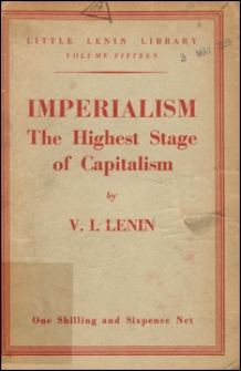Imperialism, the highest stage of capitalism : a popular outline