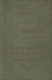 Pamiętnik dwudziestopięcioletniej działalności Galicyjskiego Towarzystwa Leśnego 1882-1907