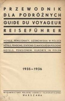 Przewodnik dla podróżnych. Hotele, pensjonaty, uzdrowiska w Polsce 1935-1936