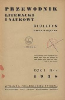 Przewodnik Literacki i Naukowy : biuletyn dwumiesięczny, 1938, R. 1, Nr 4 - wrzesień-październik