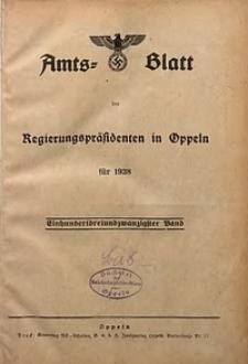 Zeitliche Uebersicht der Bekanntmachungen im Amtsblatt der Regierungspräsidenten in Oppeln. Jahrgang 1938