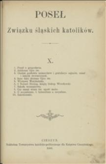 Poseł Związku Śląskich Katolików, 1888, X