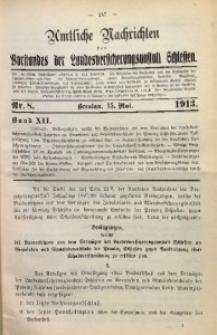 Amtliche Nachrichten des Vorstandes der Landesversicherungsanstalt Schlesien, Bd. 12, 1913, Nr. 8