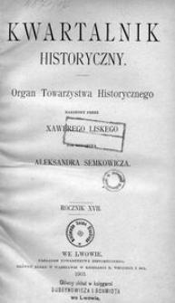 Kwartalnik Historyczny. R 17 (1903)