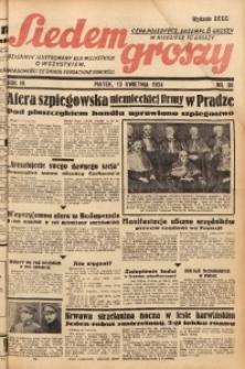 Siedem Groszy, 1934, R. 3, nr 99. - Wyd. DEGC