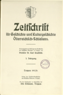 Zeitschrift für Geschichte und Kulturgeschichte Österreichisch-Schlesiens, 1907/08
