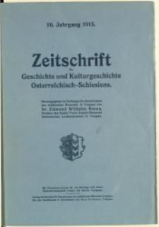 Zeitschrift für Geschichte und Kulturgeschichte Österreichisch-Schlesiens, 1915