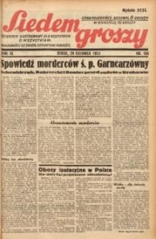 Siedem Groszy, 1934, R. 3, nr 166. - Wyd. DEGC