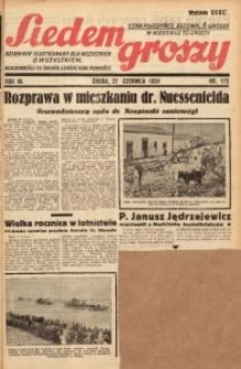 Siedem Groszy, 1934, R. 3, nr 173. - Wyd. DEGC