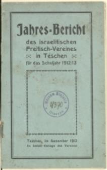 Jahresbericht des israelitischen Freitisch-Vereines in Teschen für das Schuljahr 1912/13