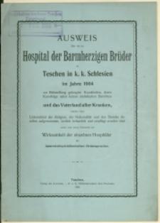 Ausweis über die im Hospital der Barmherzigen Brüder zu Teschen in k. k. Schlesien im Jahre 1904