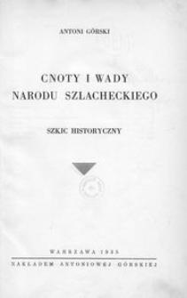 Cnoty i wady narodu szlacheckiego. Szkic historyczny