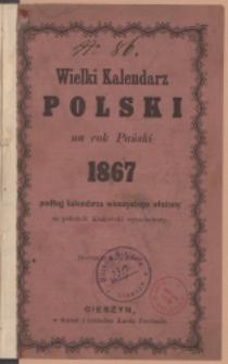 Wielki Kalendarz Polski na Rok Pański 1867