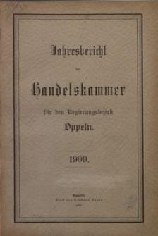 Jahresbericht der Handelskammer für den Regierungsbezirk Oppeln, 1909