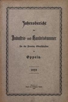 Jahresbericht der Industrie- und Handelskammer für die Provinz Oberschlesien in Oppeln, 1929